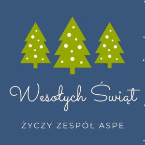 Życzenia świąteczne od ASPE